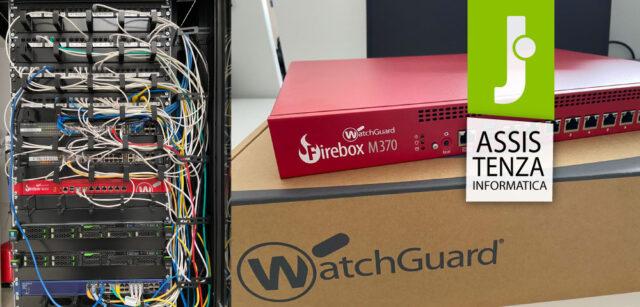 Configurazione ed Installazione Watchguard Firebox M370